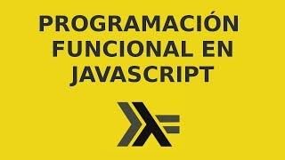 Introducción a la Programación Funcional en Javascript