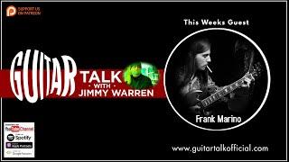 Frank Marino on Guitar Talk with Jimmy Warren