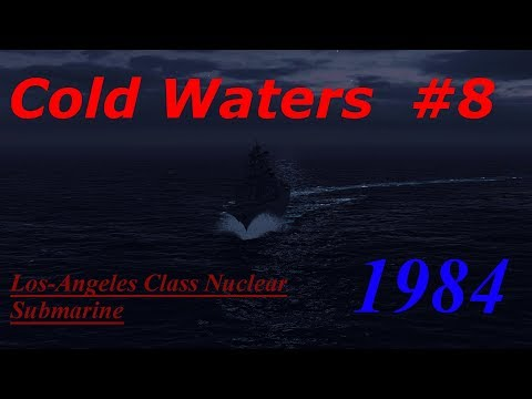 Cold Waters 1984 Campaign Los-Angeles Class #8- Lost