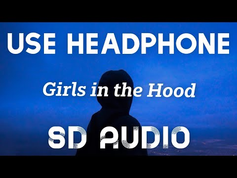 Megan Thee Stallion – Girls in the Hood (8D AUDIO) I'm a hot girl, I do hot sh*t''