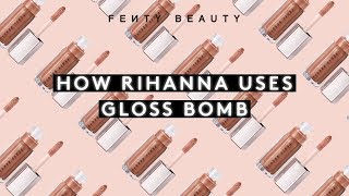 HOW RIHANNA USES GLOSS BOMB banner image