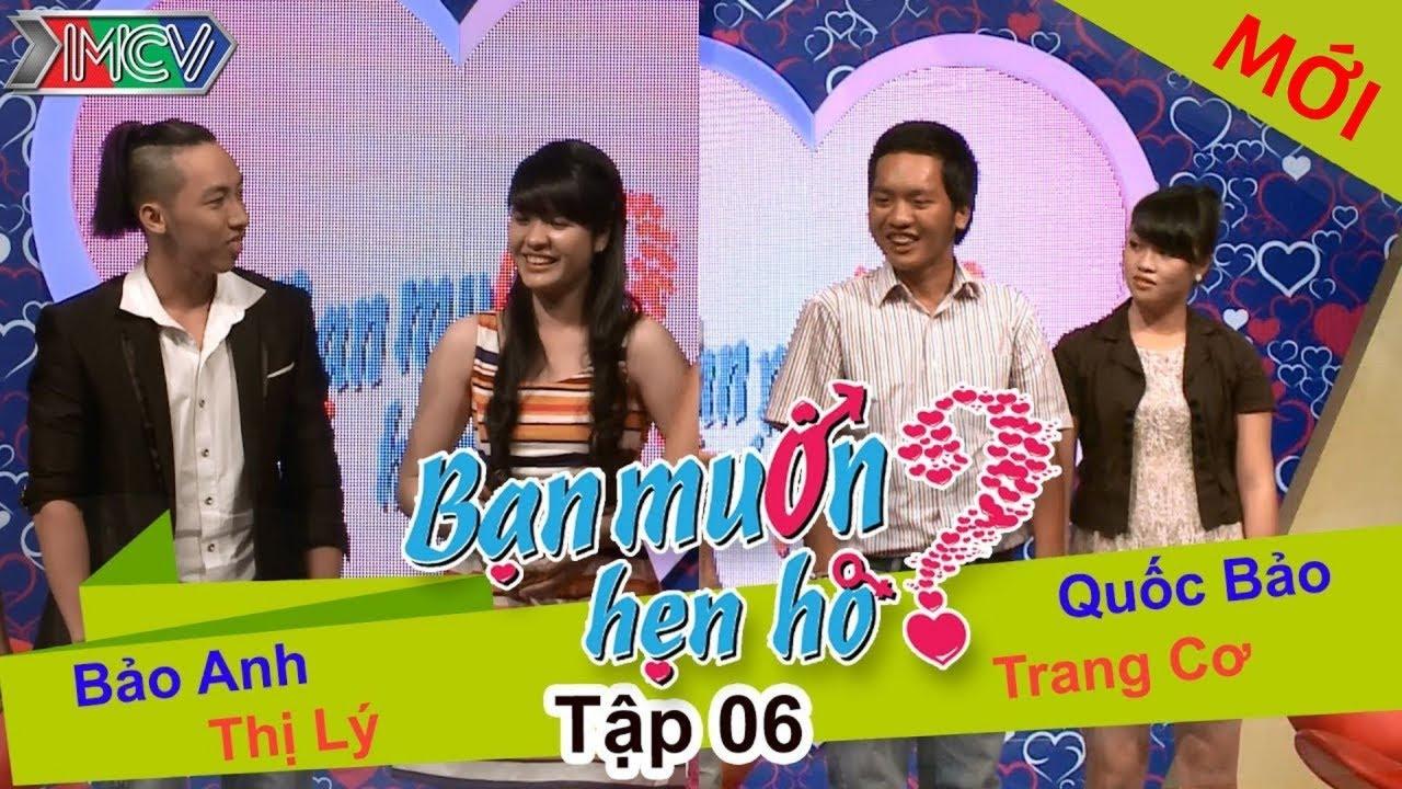 BẠN MUỐN HẸN HÒ #6 UNCUT | Quốc Bảo – Trang Cơ | Bảo Anh – Nguyễn Lý | 151213 💖