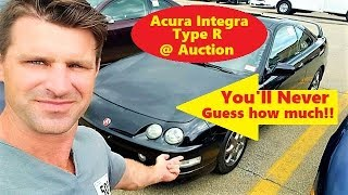 RARE Acura Integra Type R is worth HOW MUCH!!?? Even at auction!
