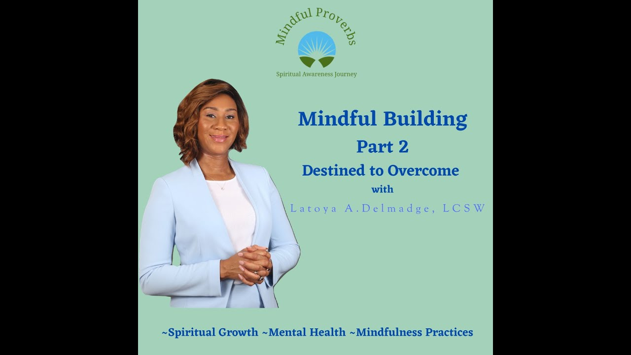 Mindful Building-Part 2