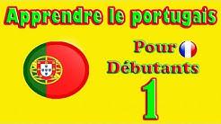 Apprendre le Portugais pour Débutants: Leçon 1