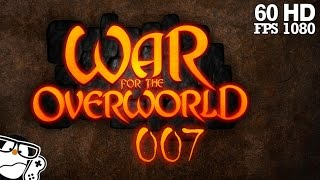 War for the Overworld #007 - Kernschmelze 1/2 [Deutsch|German] Let