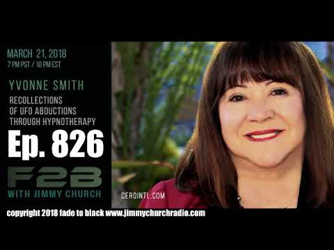 Ep 826 FADE to BLACK Jimmy Church w Yvonne Smith, Jon Rappoport :