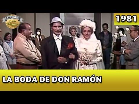 El Chavo | La boda de Don Ramón