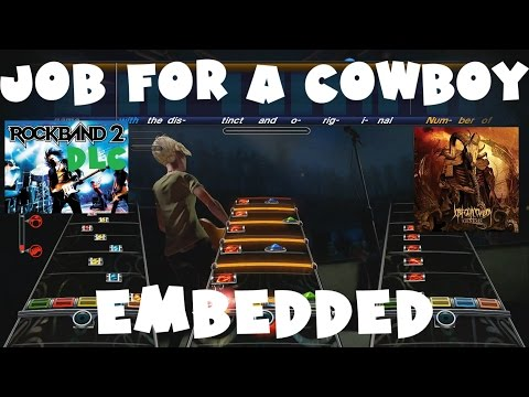 Job for a Cowboy - Embedded - Rock Band 2 DLC Expert Full Band (July 7th, 2009)