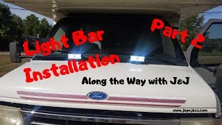 🚐 RV Light Bar Installation - Part 2 - Installing Light Bars on a Class C RV  Motorhome