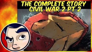 "Civil War 2 ""The Truth About It All"" #2 - Complete Story 