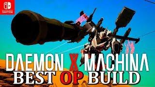 Best Op Build Daemon X Machina Nintendo Switch Guide/tutorial