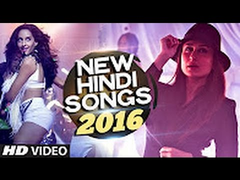 NEW HINDI SONGS 2016 Hit CollectionLatest BOLLYWOOD SongsINDIAN SONGS VIDEO JUKEBOX