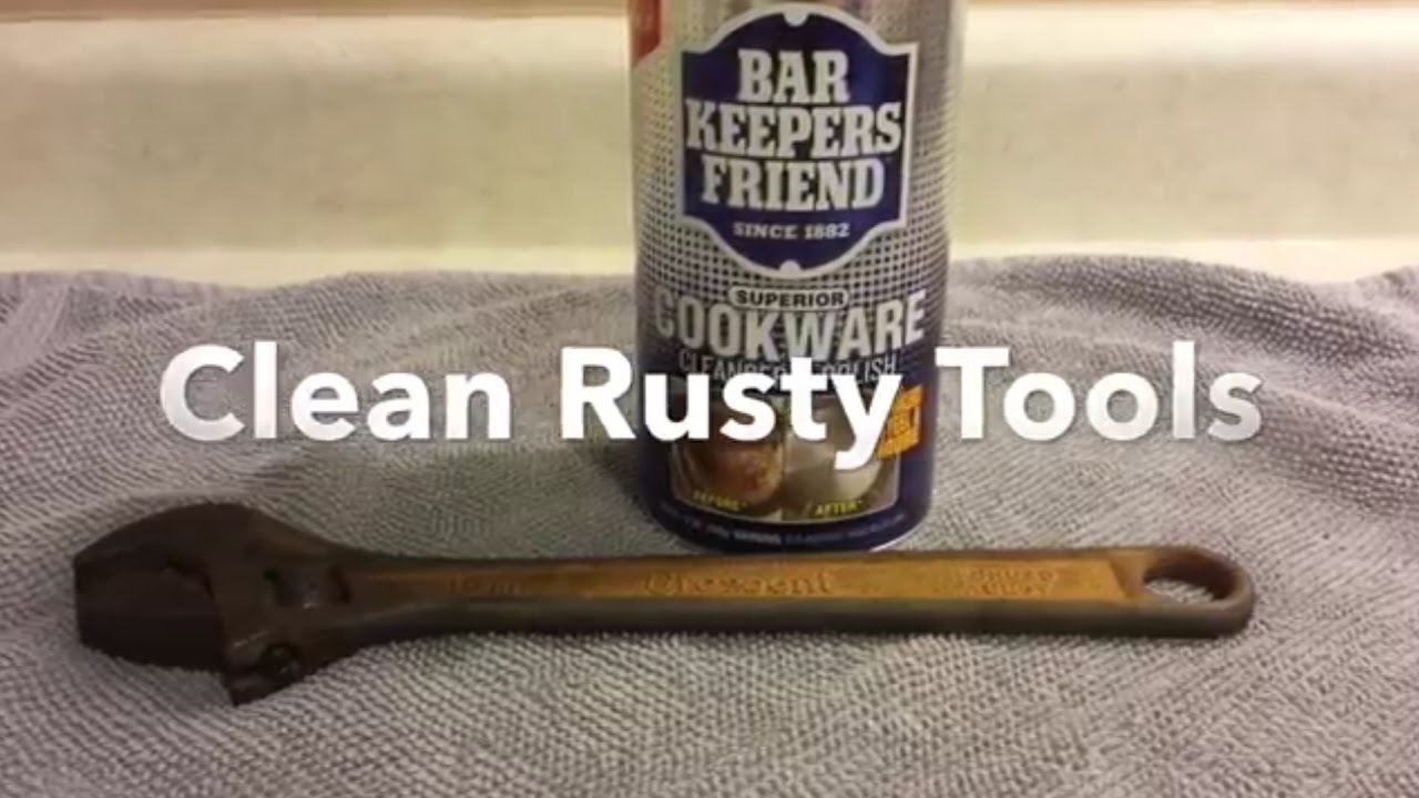 how to clean rusty tools with bar keepers friend youtube. Black Bedroom Furniture Sets. Home Design Ideas
