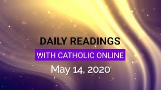 Daily Reading for Thursday, May 14th, 2020 HD