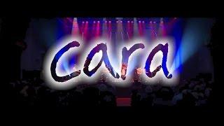 Cara Live Trailer 2017