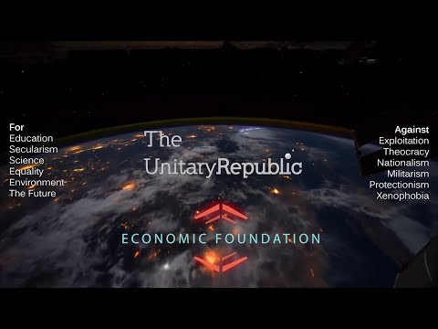 Economic Foundation - Unitary Republic