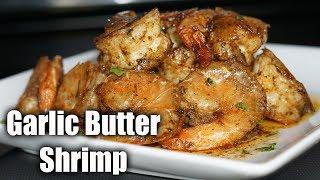 Garlic Shrimp Recipe| Quick \\u0026 Easy Garlic Shrimp