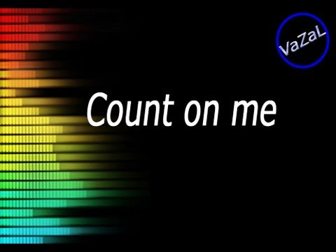 Count On Me Lyrics Chords Youtube