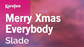Karaoke Merry Xmas Everybody - Slade *