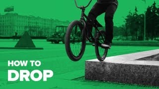 Как сделать дроп на BMX (How To Drop BMX)