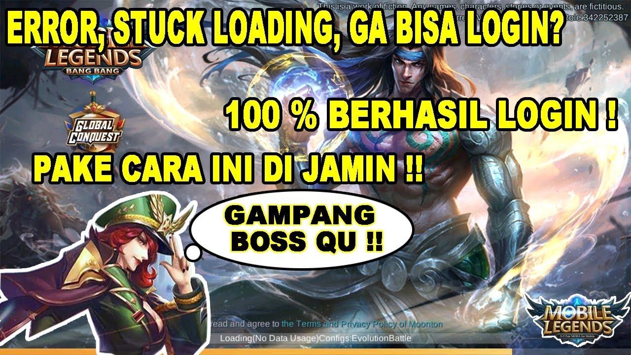 Cara Mengatasi Error, Stuck Loading, Ga bisa Login Mobile Legends, 100 %  Berhasil di Jamin !!