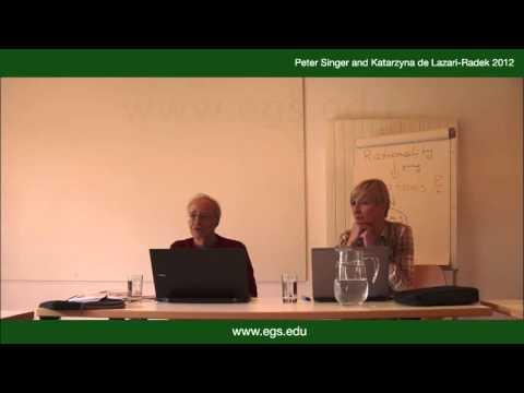 Peter Singer & Katarzyna de Lazari-Radek. Utilitarian Ethics for the Living. 2012