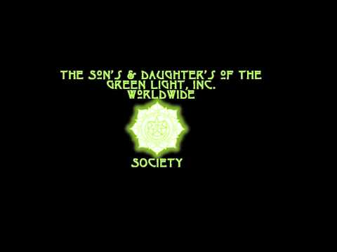 The Sons & Daughters Of The Green Light Sufi Order  (The Ayin Principal)