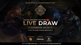 MLBB World Championship 2019 (M1) Draw Show