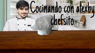 Cocinando con alexby chiquito