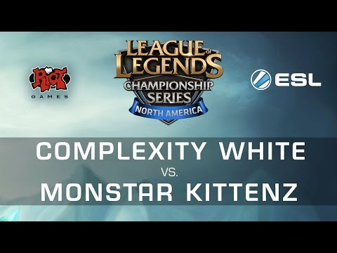 Complexity White vs Monstar Kittenz - NA LCS Expansion Tourn
