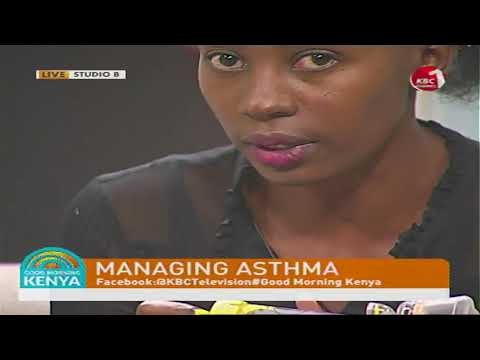 Good Morning Kenya - Managing Asthma