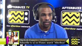 "The L.A. Complex After Show w/ Andra Fuller Season 1 Episode 3 "" Who You Know "" 