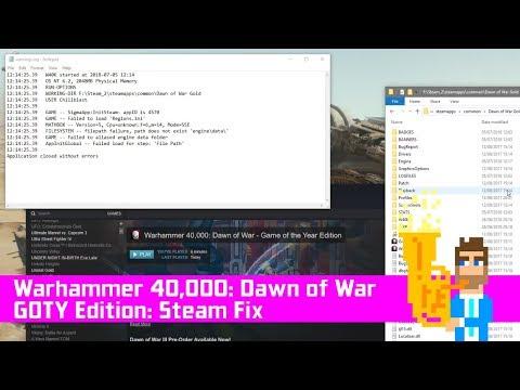 Warhammer 40,000: Dawn Of War GOTY Edition - Steam Fix, Windows 10