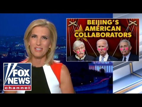 Ingraham: Who's really covering up for China's COVID involvement?