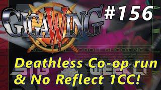 STG Weekly #156: Giga Wing