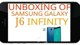 Unboxing & Review of Samsung galaxy j6(infinity)