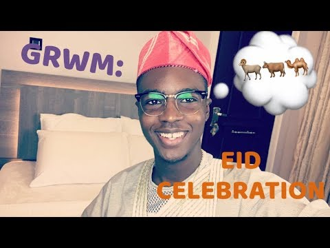 GRWM: EID CELEBRATION||| THE BEST VOICEOVER EVER MADE