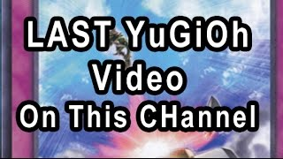 the final yugioh video announcement on this channel new channel for ygo
