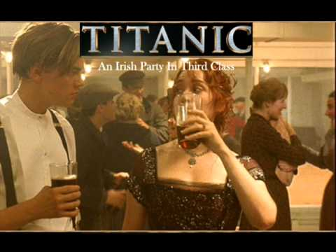 Titanic Soundtrack An Irish Party In Third Class Youtube