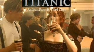 Titanic Soundtrack - An Irish party in third class