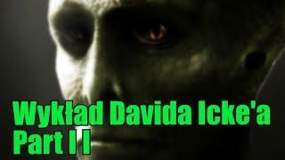 Wykład Davida Icke'a już zakończony. Moja opinia?