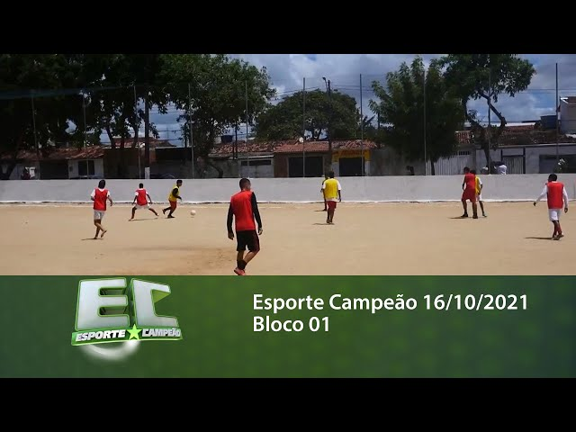 Esporte Campeão 16/10/2021 - Bloco 01