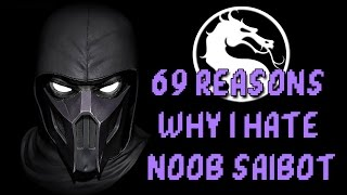 69 REASONS WHY I HATE NOOB SAIBOT!