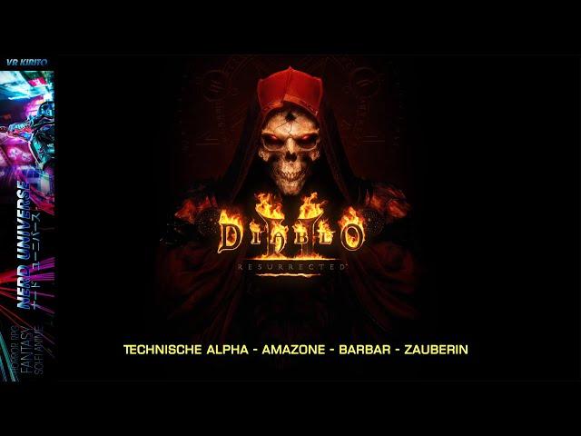 Diablo II Resurrected Alpha   Gameplay Check & Nostalgie   Zauberin - Barbar - Amazone ☬ Deutsch