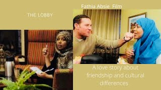 The Lobby: A feature film by Fathia Absie