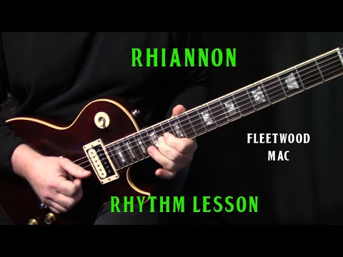 "how to play ""Rhiannon"" on guitar by Fleetwood Mac 