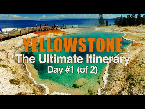Yellowstone National Park | The Top Activities | DAY #1
