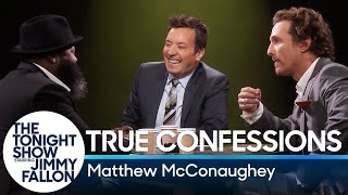 True Confessions with Matthew McConaughey