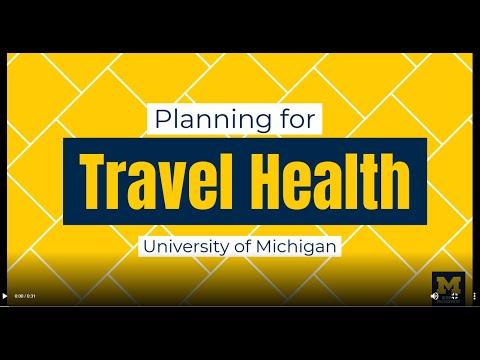University of Michigan - Planning for Travel Health